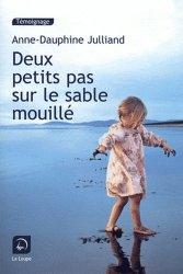 Deux petits pas sur le sable mouillé [EDITION EN GROS CARACTERES